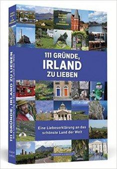 111 Gründe Irland zu lieben