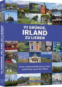 Markus Bäuchle Eliane Zimmermann 111 Gründe Irland zu lieben