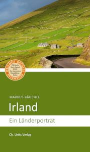 Irland Ein Länderporträt